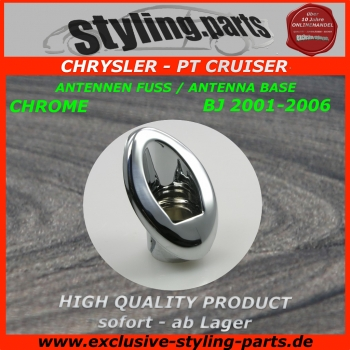 PT Cruiser Antennenfuss Chrom