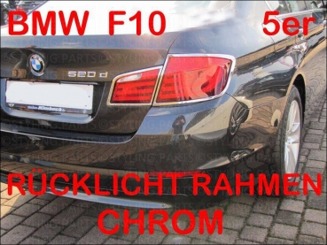 Fit on BMW F10 F11 5er Limousine 01/10-07/13 CHROMEFRAMES FOR REARLIGHT