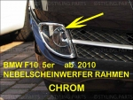 Fit on BMW F10 F11 5er Limousine & Touring 01/10-07/13 CHROMEFRAMES FOR FOGLIGHT