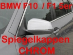 BMW F10 F11 5er Limousine & Touring since 2010 Mirrow Covers CHROME